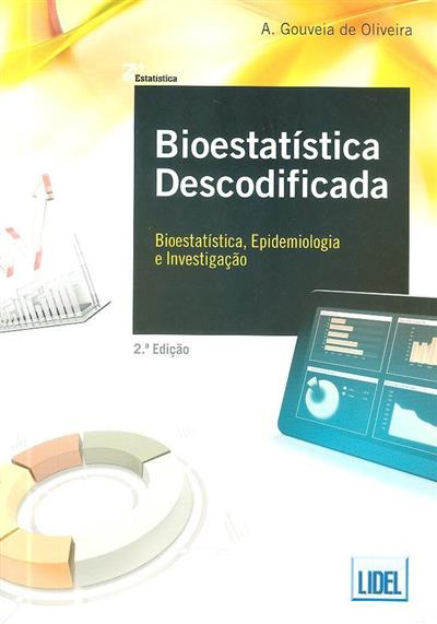 Bioestatística descodificada (A. Gouveia de Oliveira)
