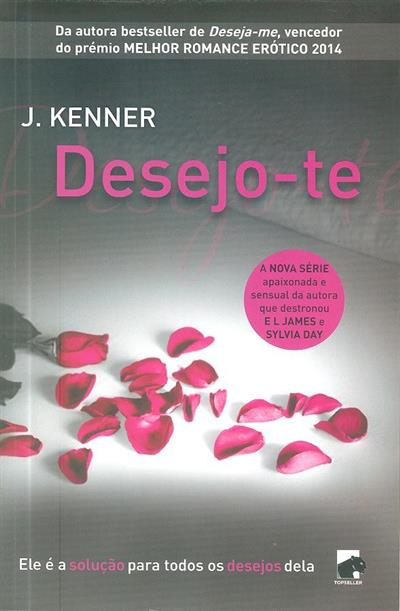 Desejo-te (J. Kenner)