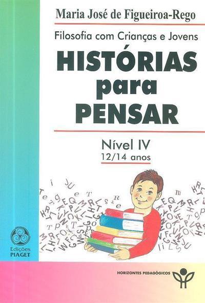 Histórias para pensar (Maria José de Figueroa-Rego)