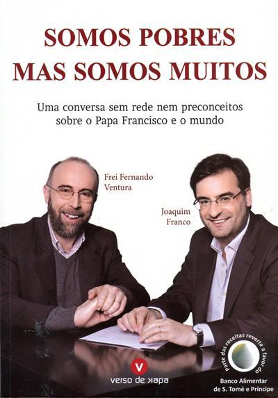 Somos pobres mas somos muitos (Fernando Ventura, Joaquim Franco)