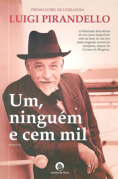 Um , ninguém e cem mil (Luigi Pirandello)