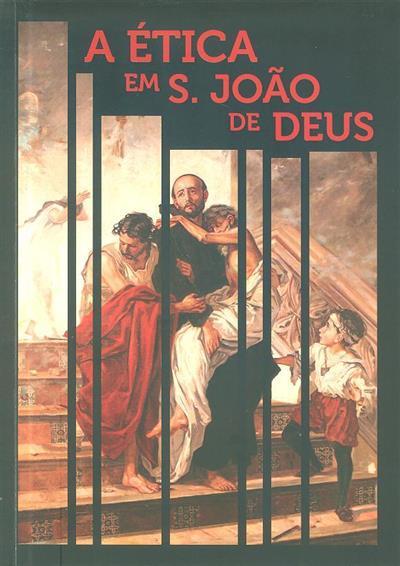 A ética em S. João de Deus (Salvino Leone)