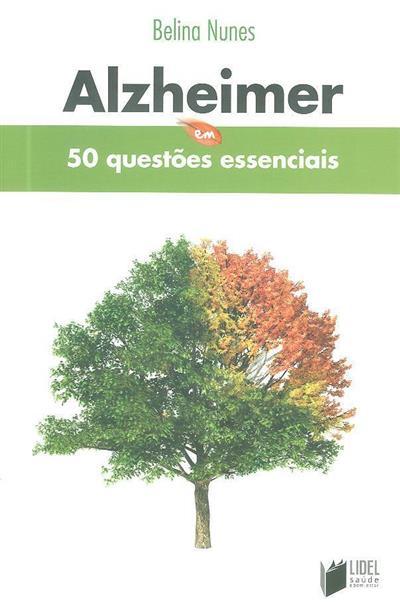 Alzheimer em 50 questões essenciais (Belina Nunes)