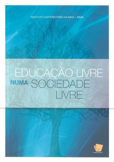 Educação livre numa sociedade livre (Congresso do Ensino Superior...)