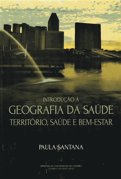 Introdução à geografia da saúde (Paula Santana)