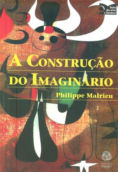 A construção do imaginário (Philippe Malrieu)