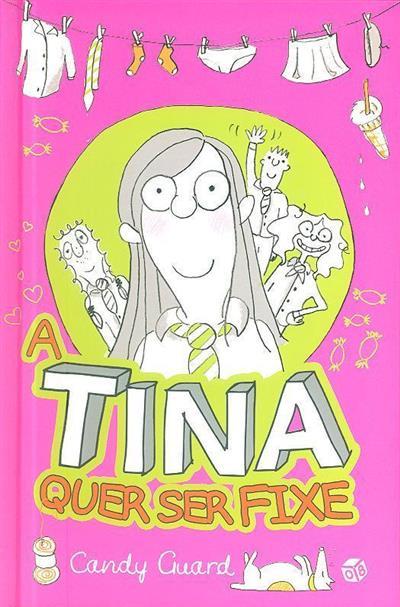 A Tina quer ser fixe (Candy Guard)