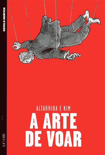A arte de voar (Antonio Altarriba, Kim)