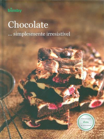 Chocolate ...simplesmente irresistível (dir. Isabel Padinha)