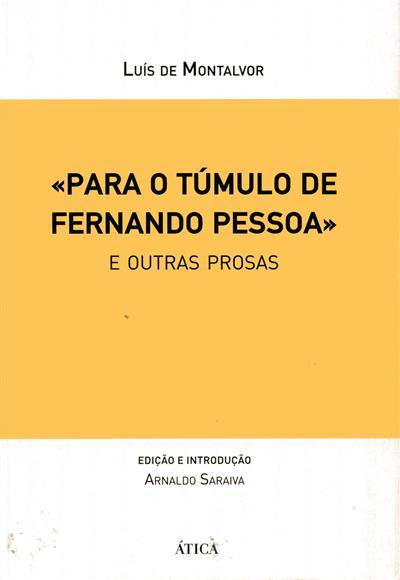 «Para o túmulo de Fernando Pessoa» (Luís Montalvor)