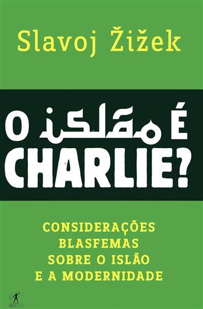 O Islão é Charlie? (Slavoj ÏZiÏzek)