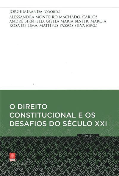 O direito constitucional e os desafios do século XXI (coord. Jorge Miranda)