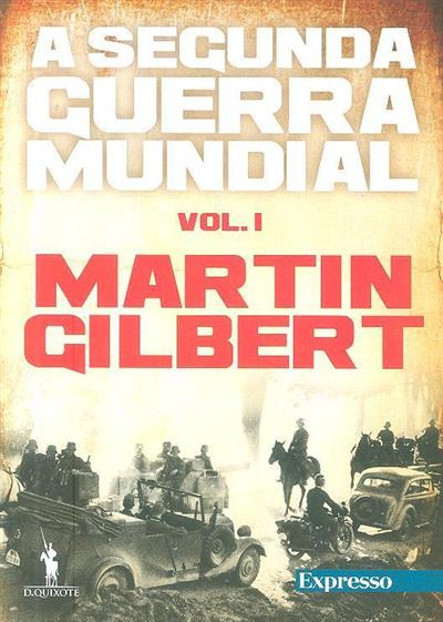 A Segunda Guerra Mundial (Martin Gilbert)