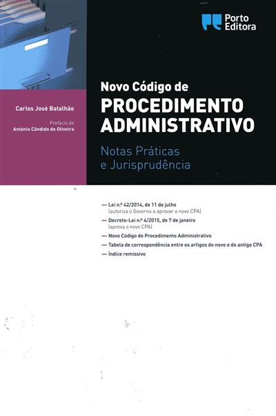 Novo código de procedimento administrativo (Carlos José Batalhão)