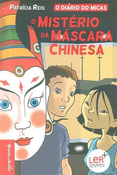 O mistério da máscara chinesa (Patrícia Reis)
