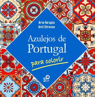 Azulejos de Portugal (Self - Desenvolvimento Pessoal)