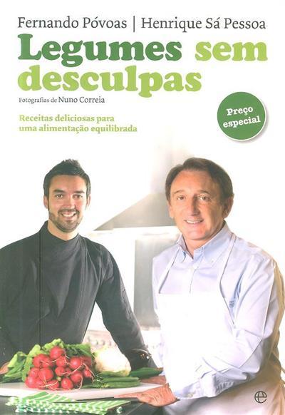 Legumes sem desculpas (Fernando Póvoas, Henrique Sá Pessoa)