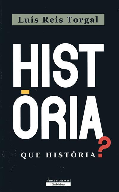 História... que história? (Luís Reis Torgal)
