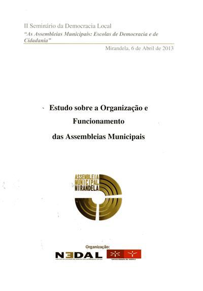 """Estudos sobre a organização e funcionamento das assembleias municipais (I Seminário sobre a Democracia Local """"As Assembleias Municipais e a Reforma do Poder Local"""")"""