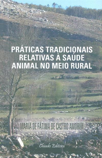 Práticas tradicionais relativas à saúde animal no meio rural (Maria de Fátima de Castro Amorim)