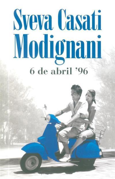 6 de Abril '96 (Sveva Casati Modignani)