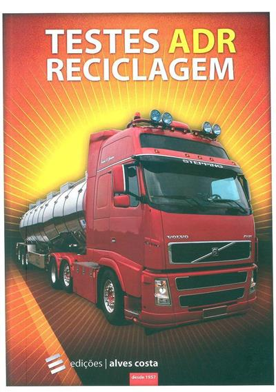 Testes ADR reciclagem (Marco Neves, Pedro Grave)