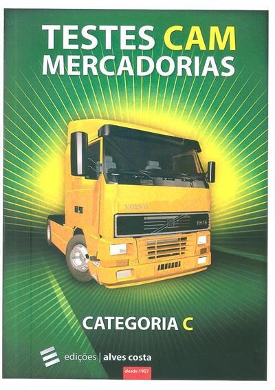Testes CAM mercadorias (Marco Neves, Pedro Grave, Edições Alves Costa)