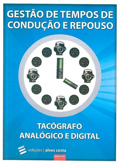 Gestão de tempos de condução e repouso (Marco Neves, Rui Vieira)