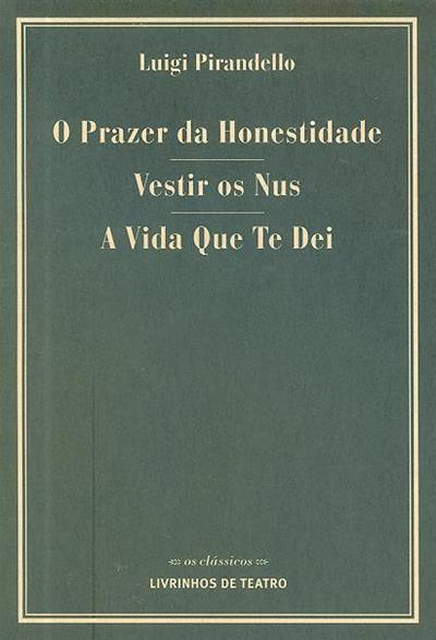 O prazer da honestidade ; (Luigi Pirandello)
