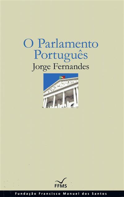 O parlamento português (Jorge Fernandes)