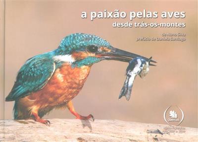A paixão pelas aves (Nuno Silva)
