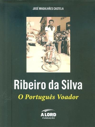 Ribeiro da Silva (José Magalhães Castela)