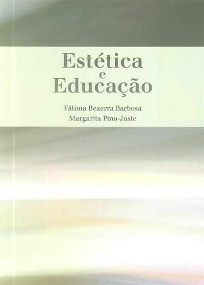 Estética e educação (Fátima Bezerra Barbosa, Margarida Pino-Juste)