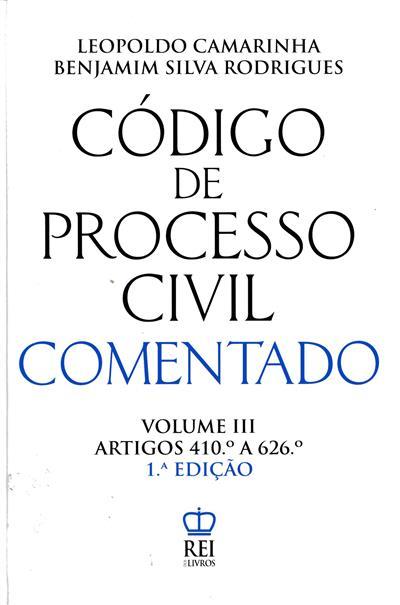 Código de processo civil comentado (Leopoldo Camarinha, Benjamim Silva Rodrigues)