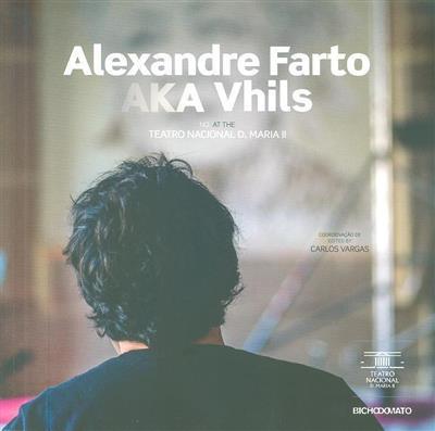 Alexandre Farto AKA Vhils (coord. Carlos Vargas)