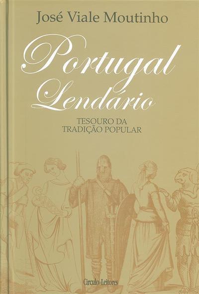 Portugal lendário (José Viale Moutinho)