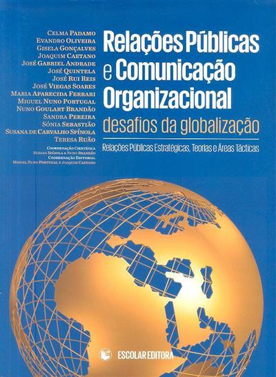 Relações públicas e comunicação organizacional (Celma Padamo... [et al.])