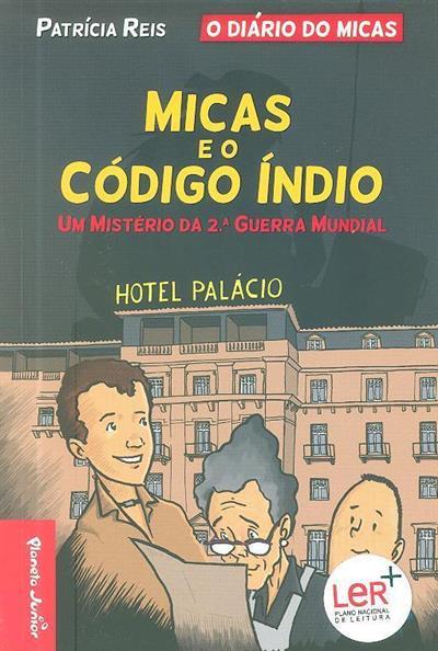 Micas e o código índio (Patrícia Reis)