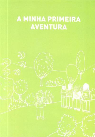 A minha primeira aventura (Associação Guias de Portugal)