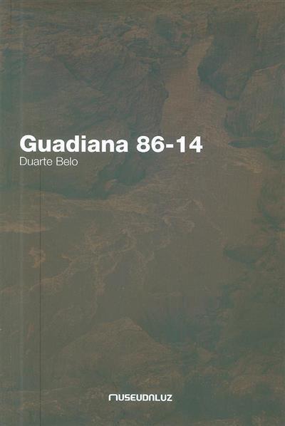 Guadiana 86-14 (fot. e textos Duarte Belo)