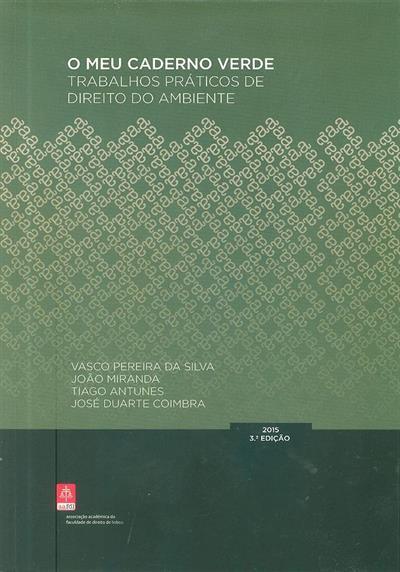 O meu caderno verde (Vasco Pereira da Silva... [et al.])
