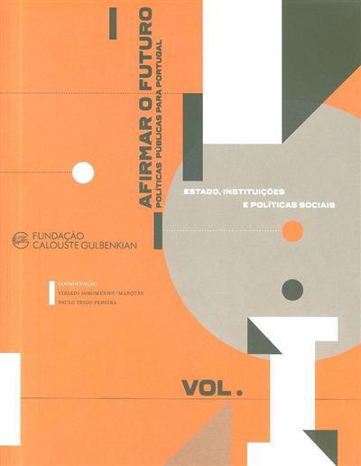 Afirmar o futuro (coord. Viriato Soromenho-Marques, Paulo Trigo Pereira)
