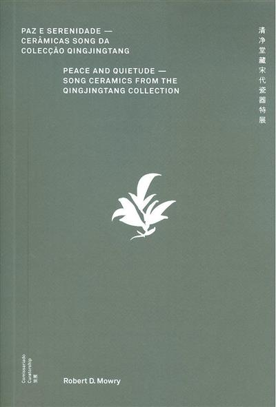Paz e serenidade (comis. Robert D. Mowry)