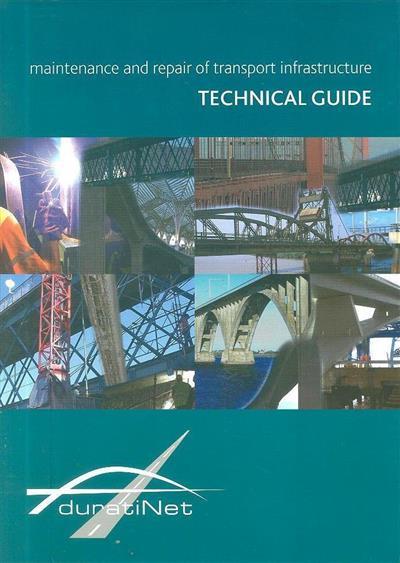 Maintenance and repair of transport infrastructure ([coord.] Manuela Salta)