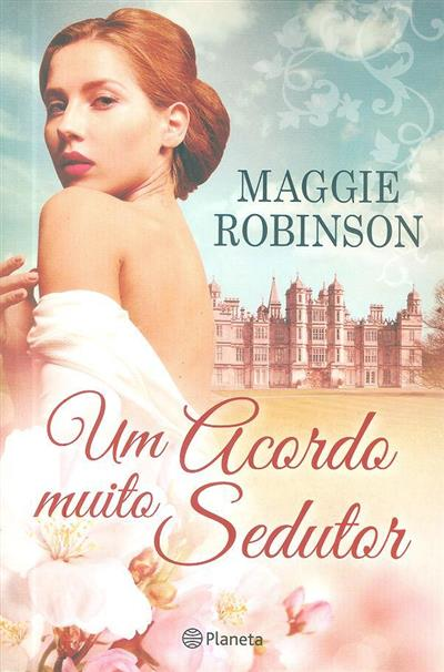 Um acordo muito sedutor (Maggie Robinson)