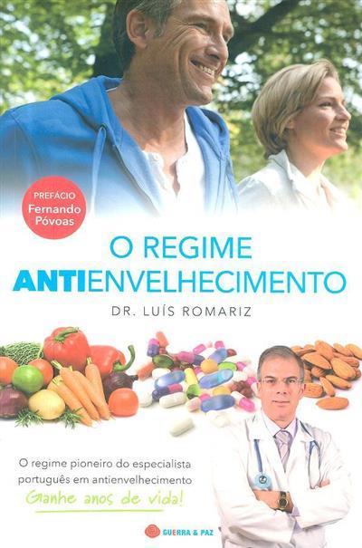 O regime antienvelhecimento (Luís Romariz)