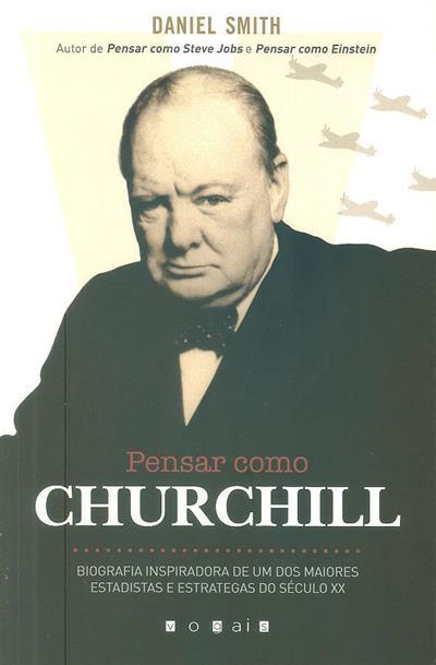 Pensar como Churchill (Daniel Smith)