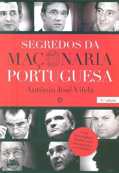 Segredos da Maçonaria Portuguesa (António José Vilela)