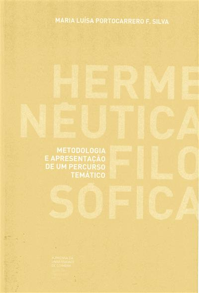 Hermenêutica filosófica (Maria Luísa Portocarrero F. Silva)