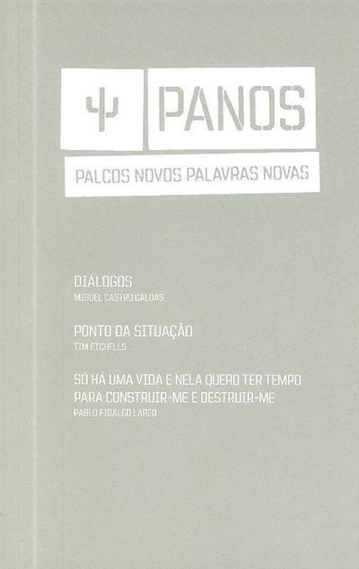 Diálogos (Miguel Castro Caldas ;)